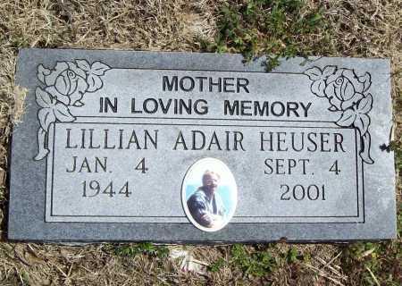 ADAIR HEUSER, LILLIAN - Benton County, Arkansas | LILLIAN ADAIR HEUSER - Arkansas Gravestone Photos