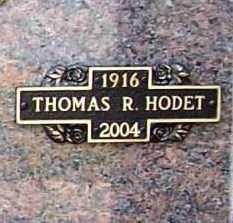 HODET, THOMAS R. SR. - Benton County, Arkansas   THOMAS R. SR. HODET - Arkansas Gravestone Photos