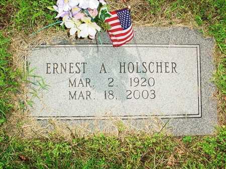 HOLSCHER, ERNEST A, - Benton County, Arkansas | ERNEST A, HOLSCHER - Arkansas Gravestone Photos