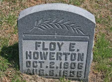 HOWERTON, FLOY E. - Benton County, Arkansas | FLOY E. HOWERTON - Arkansas Gravestone Photos