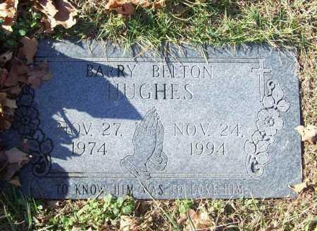 HUGHES, BARRY BELTON - Benton County, Arkansas   BARRY BELTON HUGHES - Arkansas Gravestone Photos