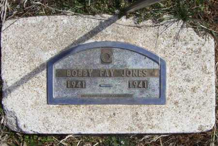 JONES, BOBBY FAY - Benton County, Arkansas | BOBBY FAY JONES - Arkansas Gravestone Photos