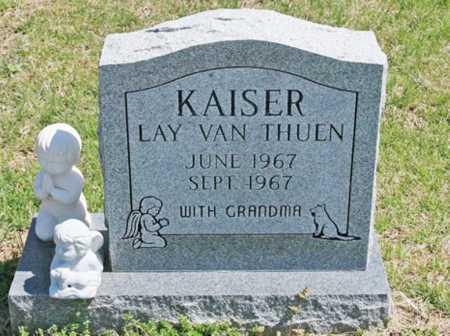 KAISER, LAY  VAN THUEN - Benton County, Arkansas | LAY  VAN THUEN KAISER - Arkansas Gravestone Photos