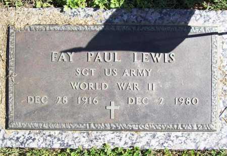 LEWIS (VETERAN WWII), FAY PAUL - Benton County, Arkansas | FAY PAUL LEWIS (VETERAN WWII) - Arkansas Gravestone Photos