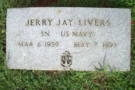 LIVERS (VETERAN), JERRY JAY - Benton County, Arkansas | JERRY JAY LIVERS (VETERAN) - Arkansas Gravestone Photos
