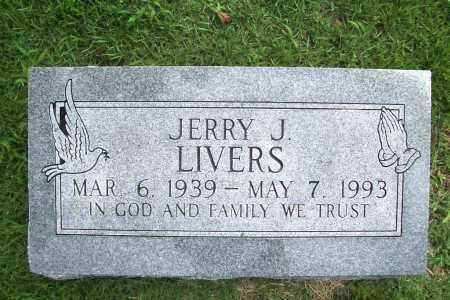 LIVERS, JERRY J. - Benton County, Arkansas   JERRY J. LIVERS - Arkansas Gravestone Photos