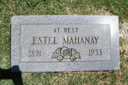 MAHANAY, ESTEL - Benton County, Arkansas | ESTEL MAHANAY - Arkansas Gravestone Photos