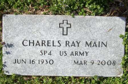 MAIN  (VETERAN), CHARLES RAY - Benton County, Arkansas   CHARLES RAY MAIN  (VETERAN) - Arkansas Gravestone Photos