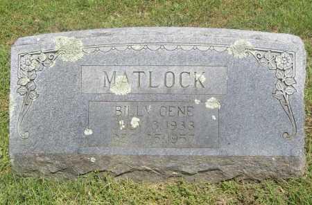 MATLOCK, BILLY GENE - Benton County, Arkansas | BILLY GENE MATLOCK - Arkansas Gravestone Photos