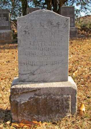 MATLOCK, BENJAMIN F - Benton County, Arkansas | BENJAMIN F MATLOCK - Arkansas Gravestone Photos
