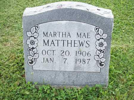 MATTHEWS, MARTHA MAE - Benton County, Arkansas | MARTHA MAE MATTHEWS - Arkansas Gravestone Photos
