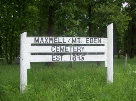 *MAXWELL/MT. EDEN CEMETERY,  - Benton County, Arkansas    *MAXWELL/MT. EDEN CEMETERY - Arkansas Gravestone Photos
