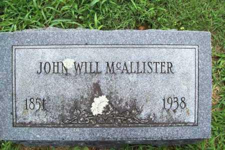 MCALLISTER, JOHN WILL - Benton County, Arkansas | JOHN WILL MCALLISTER - Arkansas Gravestone Photos