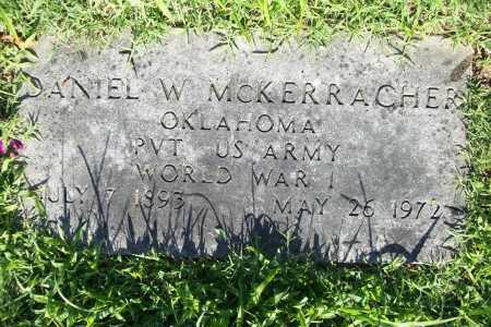 MCKERRACHER (VETERAN WWI), DANIEL W. - Benton County, Arkansas | DANIEL W. MCKERRACHER (VETERAN WWI) - Arkansas Gravestone Photos