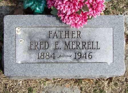 MERRELL, FRED E. - Benton County, Arkansas | FRED E. MERRELL - Arkansas Gravestone Photos
