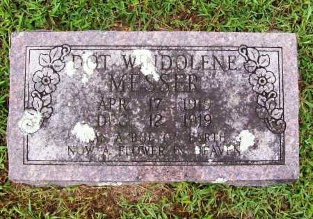 MESSER, DOT WINDOLENE - Benton County, Arkansas | DOT WINDOLENE MESSER - Arkansas Gravestone Photos