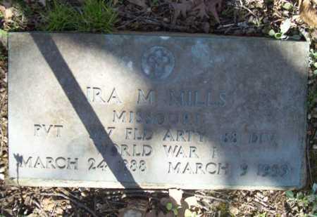 MILLS (VETERAN WWI), IRA M - Benton County, Arkansas   IRA M MILLS (VETERAN WWI) - Arkansas Gravestone Photos
