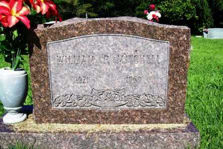 MITCHELL, WILLIAM P. - Benton County, Arkansas | WILLIAM P. MITCHELL - Arkansas Gravestone Photos