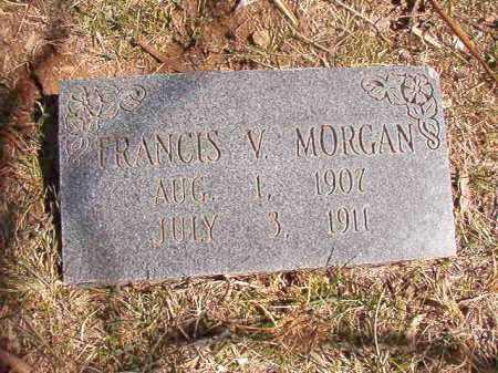 MORGAN, FRANCIS V. - Benton County, Arkansas | FRANCIS V. MORGAN - Arkansas Gravestone Photos