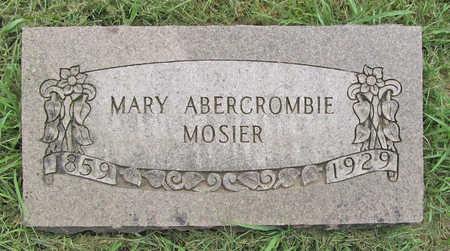 ABERCROMBIE MOSIER, MARY - Benton County, Arkansas | MARY ABERCROMBIE MOSIER - Arkansas Gravestone Photos