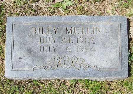 MULLIN, RILEY - Benton County, Arkansas   RILEY MULLIN - Arkansas Gravestone Photos