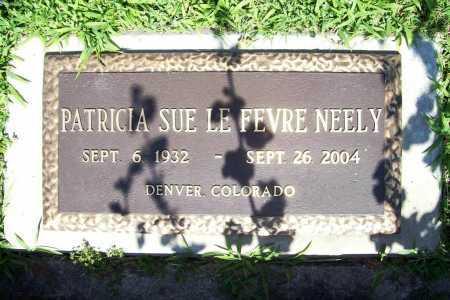 LE FEVRE NEELY, PATRICIA SUE - Benton County, Arkansas | PATRICIA SUE LE FEVRE NEELY - Arkansas Gravestone Photos