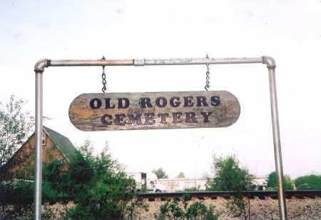 *OLD ROGERS CEMETERY,  - Benton County, Arkansas |  *OLD ROGERS CEMETERY - Arkansas Gravestone Photos