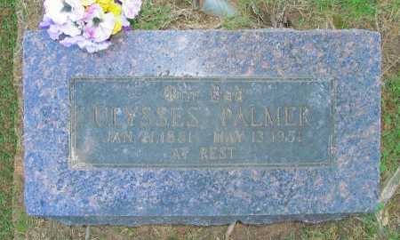 PALMER, ULYSSES - Benton County, Arkansas | ULYSSES PALMER - Arkansas Gravestone Photos