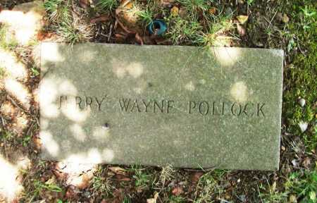 POLLOCK, JERRY WAYNE - Benton County, Arkansas | JERRY WAYNE POLLOCK - Arkansas Gravestone Photos