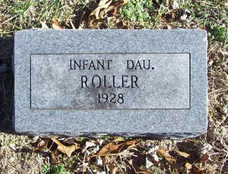 ROLLER, INFANT DAUGHTER - Benton County, Arkansas   INFANT DAUGHTER ROLLER - Arkansas Gravestone Photos