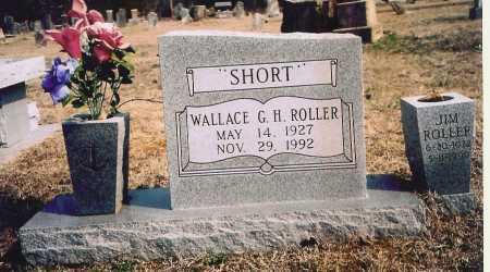 ROLLER, WALLACE G. H. - Benton County, Arkansas | WALLACE G. H. ROLLER - Arkansas Gravestone Photos