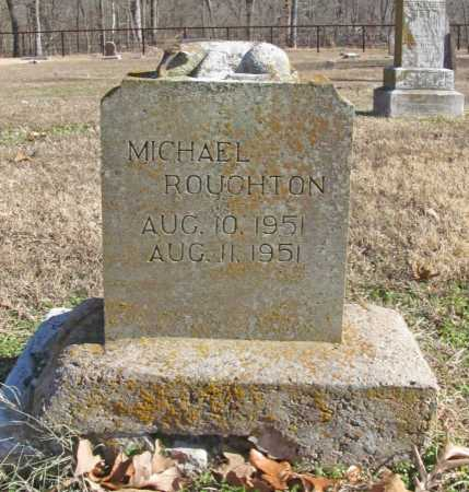 ROUGHTON, MICHAEL - Benton County, Arkansas | MICHAEL ROUGHTON - Arkansas Gravestone Photos