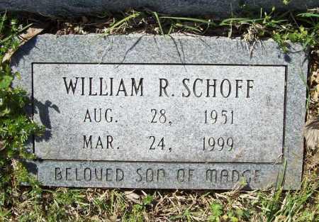 SCHOFF, WILLIAM R. - Benton County, Arkansas   WILLIAM R. SCHOFF - Arkansas Gravestone Photos