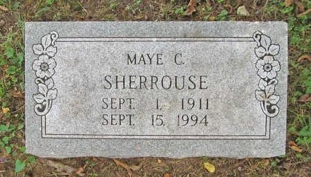 SHERROUSE, MAYE C - Benton County, Arkansas | MAYE C SHERROUSE - Arkansas Gravestone Photos