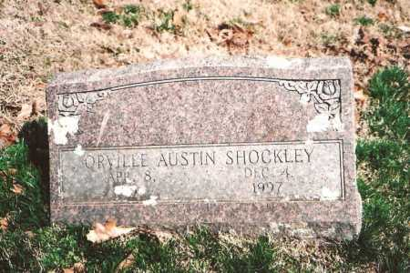 SHOCKLEY, ORVILLE AUSTIN - Benton County, Arkansas | ORVILLE AUSTIN SHOCKLEY - Arkansas Gravestone Photos
