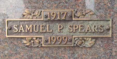 SPEARS, SAMUEL P. - Benton County, Arkansas | SAMUEL P. SPEARS - Arkansas Gravestone Photos