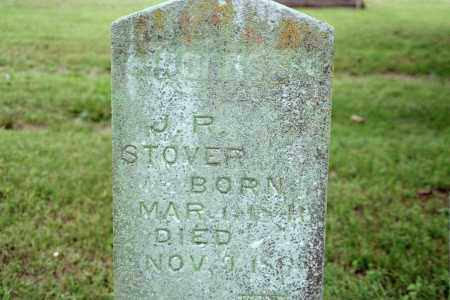 STOVER, J. P. - Benton County, Arkansas | J. P. STOVER - Arkansas Gravestone Photos