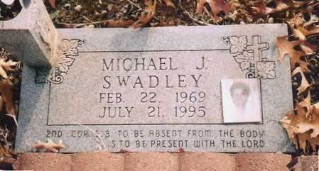 SWADLEY, MICHAEL J. - Benton County, Arkansas | MICHAEL J. SWADLEY - Arkansas Gravestone Photos