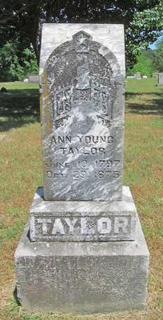 YOUNG TAYLOR, ANN - Benton County, Arkansas | ANN YOUNG TAYLOR - Arkansas Gravestone Photos