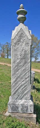 THOMPSON (VETERAN CSA), J M DR - Benton County, Arkansas | J M DR THOMPSON (VETERAN CSA) - Arkansas Gravestone Photos