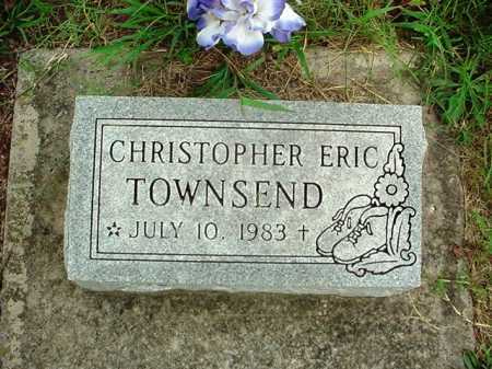 TOWNSEND, CHRISTOPHER ERIC - Benton County, Arkansas | CHRISTOPHER ERIC TOWNSEND - Arkansas Gravestone Photos