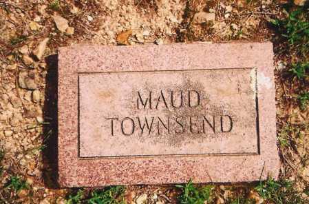 TOWNSEND, MAUD - Benton County, Arkansas | MAUD TOWNSEND - Arkansas Gravestone Photos