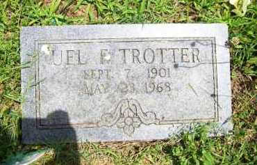 TROTTER, UEL F. - Benton County, Arkansas | UEL F. TROTTER - Arkansas Gravestone Photos