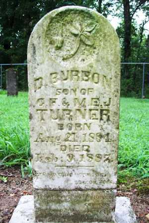 TURNER, D. BURBON - Benton County, Arkansas | D. BURBON TURNER - Arkansas Gravestone Photos