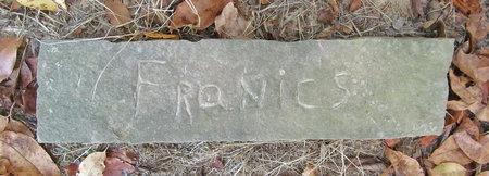 UNKNOWN, FRANCIS - Benton County, Arkansas | FRANCIS UNKNOWN - Arkansas Gravestone Photos