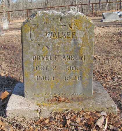 WALKER, ORVEL FRANKLIN - Benton County, Arkansas | ORVEL FRANKLIN WALKER - Arkansas Gravestone Photos
