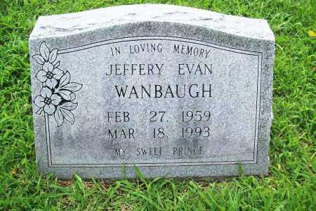 WANBAUGH, JEFFERY EVAN - Benton County, Arkansas   JEFFERY EVAN WANBAUGH - Arkansas Gravestone Photos