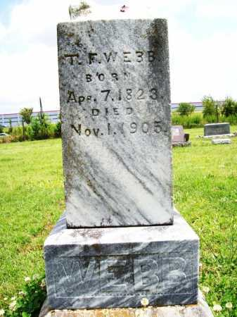 WEBB, T. F. - Benton County, Arkansas | T. F. WEBB - Arkansas Gravestone Photos