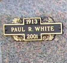 WHITE, PAUL R. - Benton County, Arkansas | PAUL R. WHITE - Arkansas Gravestone Photos