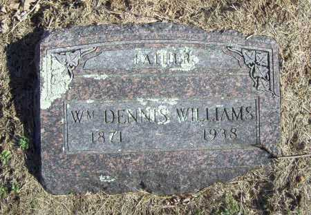 WILLIAMS, WM. DENNIS - Benton County, Arkansas | WM. DENNIS WILLIAMS - Arkansas Gravestone Photos